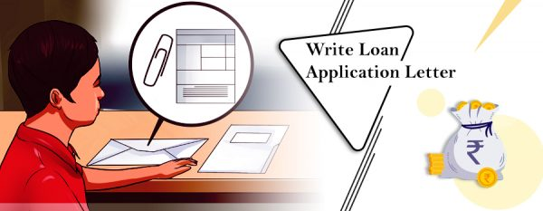 How To Write Loan Application Letter To A Company Or Bank