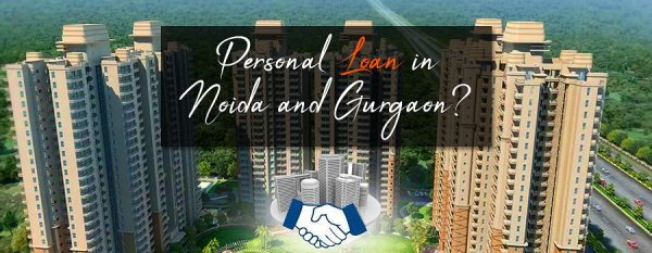 How to Get Bad Credit Personal Loan in Noida and Gurgaon
