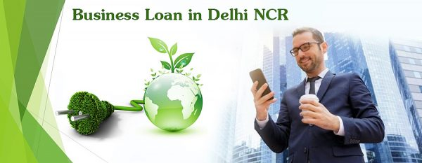 Business Loan in Delhi NCR