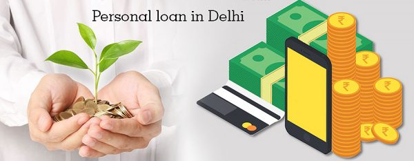 Smart Tips and Tricks to get to Instant Approval for the Personal loan in Delhi