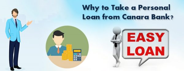 Why to Take a Personal Loan from Canara Bank